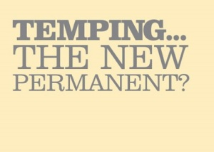 temping the new permanent