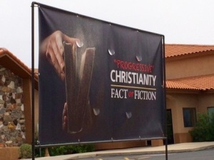 One of 8 Banners in Fountain Hills, AZ Advertising a Series Decrying Progressive Christianity